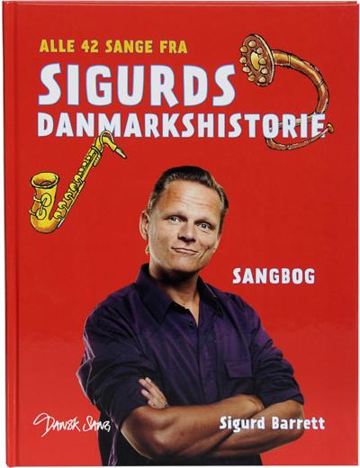 Sangbog til Sigurds Danmarkshistorie